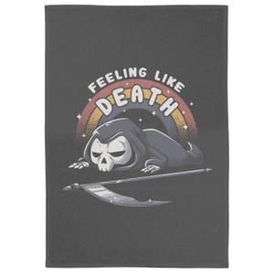Feeling Like Death Tea Towel