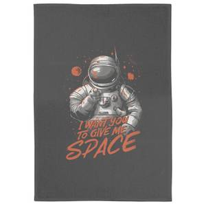 I Want You To Give Me Space Tea Towel