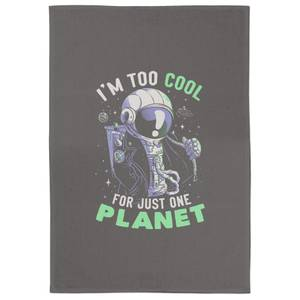 Too Cool For Just One Planet Tea Towel