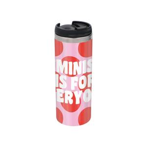Feminist Feminism Is For Everyone Stainless Steel Thermo Travel Mug - Metallic Finish