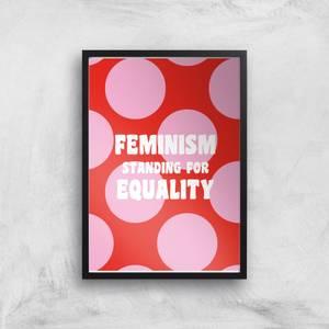 Feminist Feminism Standing For Equality Giclee Art Print