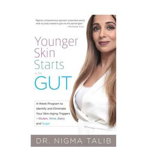 Dr. Nigma Talib. ND Younger Skin Starts in the Gut