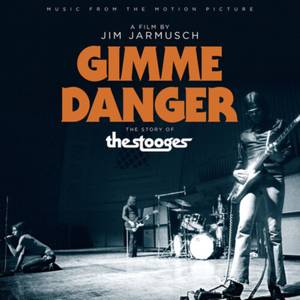 Gimme Danger (Music From the Motion Picture) 140g LP (Clear)