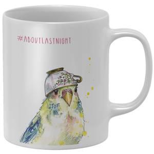 Snowtap About Last Night Mug