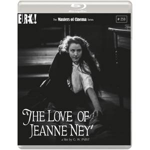 The Love of Jeanne Ney - The Masters of Cinema Series