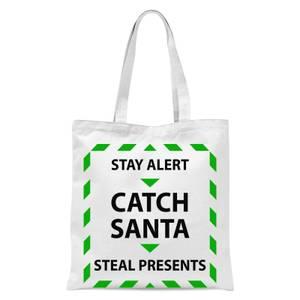 Stay Alert & Catch Santa Tote Bag - White