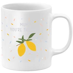 Mum You're The Zest Mug