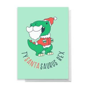 Tysantasaurus Rex Greetings Card