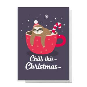 Chill This Christmas Greetings Card