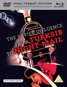 The Soviet Influence: From Turksib to Nightmail - Dual Format Edition