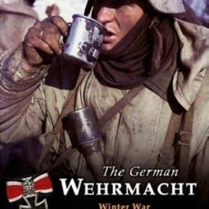 The German Wehrmacht-Winter War On The Northern and Eastern Fronts