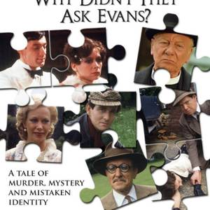 Agatha Christie's Why Didn't They Ask Evans