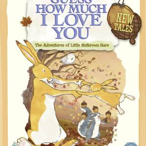 Guess How Much I Love You - New Tales
