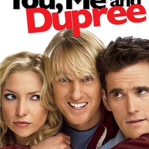 You , Me and Dupree