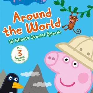 Peppa Pig: Volume 25 - Around the World