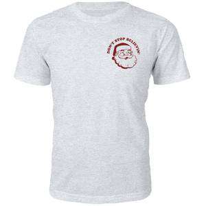 Don't Stop Believin' Christmas T-Shirt - Grey