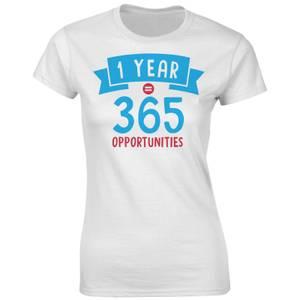 Fitness Women's 1 Year 365 Opportunities T-Shirt - White