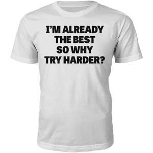 The Best Slogan T-Shirt - White