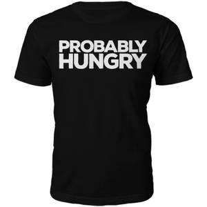 Männer Probably Hungry T-Shirt - Schwarz