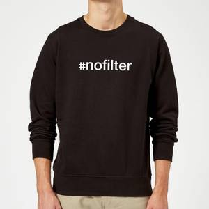 Sweat Homme #Nofilter - Noir