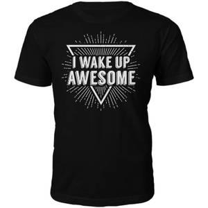 I Wake Up Awesome Slogan T-Shirt - Black