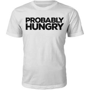 Männer Probably Hungry T-Shirt - Weiß