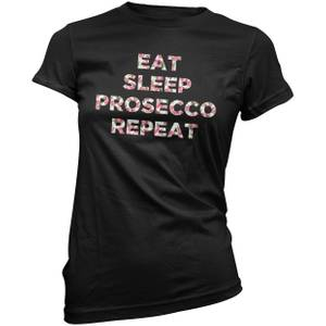 Eat, Sleep, Prosecco, Repeat Women's T-Shirt - Black