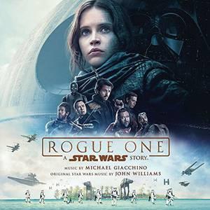 Rogue One: A Star Wars Story - Original Soundtrack