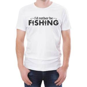 I'd Rather Be Fishing Men's White T-Shirt