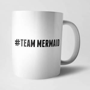 Hashtag Team Mermaid Mug
