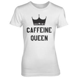 Caffeine Queen Women's White T-Shirt
