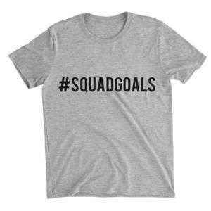 Squad Goals Grey T-Shirt