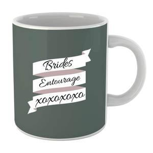 Brides Entourage Mug