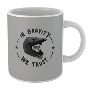 In Gravity we Trust BMX Mug