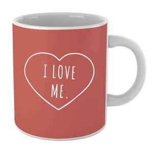 I Love Me Mug