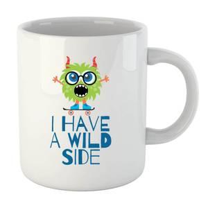I Have a Wild Side Mug