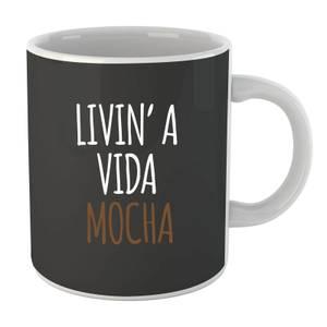 Livin' a Vida Mocha Mug