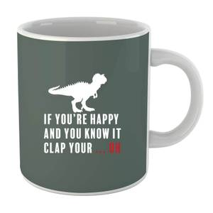 If You're Happy and You Know It (white) Mug