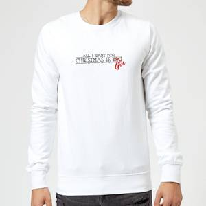 All I Want For Christmas Is Gin Sweatshirt - Weiß