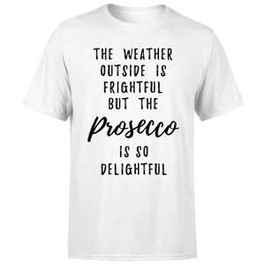 Prosecco Is So Delightful T-Shirt - White