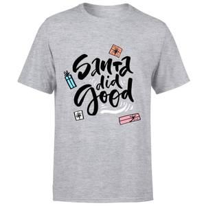Santa Did Good T-Shirt - Grey