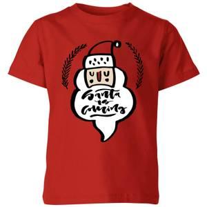 Santa is Coming Kids' T-Shirt - Red