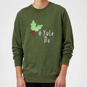 Yule Do Sweatshirt - Forest Green