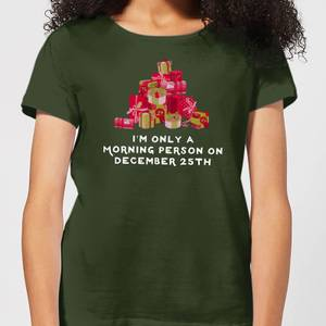 I'm Only A Morning Person Women's T-Shirt - Forest Green