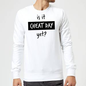 Is it Cheat Day Sweatshirt - White