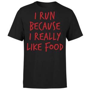 I Run Because I Really Like Food T-Shirt - Black