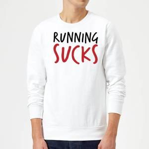 Running Sucks Sweatshirt - White
