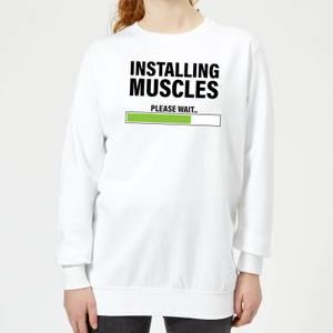 Installing Muscles Women's Sweatshirt - White