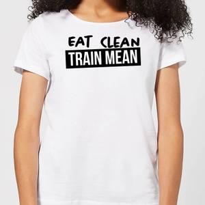 Eat Clean Train Mean Women's T-Shirt - White