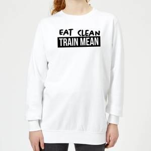 Eat Clean Train Mean Women's Sweatshirt - White